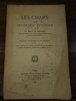 Les chars aux diverses époques. Histoire anecdotique: Wismes, Baron de.