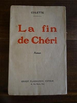 Le fin de Chéri.: Colette.