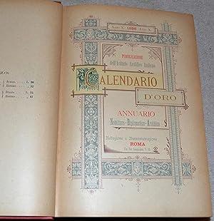 Calendario d'Oro. Annuario - Nobiliare - Diplomatico - Araldico. Anno X. 1898