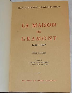 La Maison de Gramont. 1040-1967. (2 Tomes): Jaurgain, Jean de (1842-1920); Ritter, Raymond (1894-...