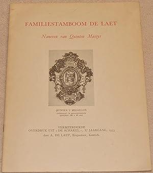 Familiestamboom de Laet. Naneven van Quinten Massys: De Laet, Aloïs