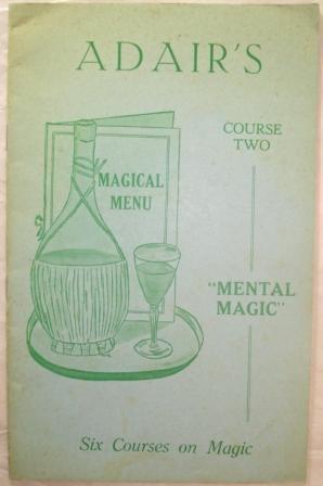 "MAGICAL MENU. Course Two; ""Mental Magic"" [Six: Adair, Ian"