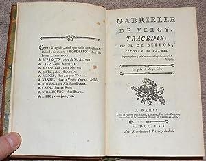 Gabrielle de Vergy, Tragédie (Par M. de Belloy) [AVEC] Didon, Tragédie en vers et en cinq actes (...