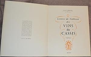 Lettres de Noblesse des Vins de Cassis.: Bérengier, Auguste
