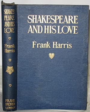 Shakespeare and his love: A play in four Acts and an Epilogue
