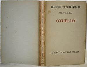 Prefaces to Shakespeare. Fourth Series. Othello