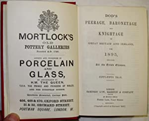 Dod's Peerage, Baronetage and Knightage of Great Britain and Ireland, for 1895, including all ...