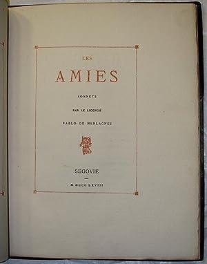 Les Amies. Sonnets par le licencié Pablo: VERLAINE, Paul (1844-1896)