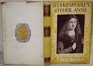 Shakespeare's Other Anne. A Short account of the life and works of Anne Whateley or Beck, a Siste...