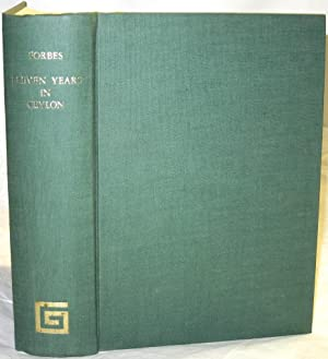 Eleven Years in Ceylon. Comprising sketches of: Forbes, Jonathan