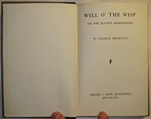 Will O' the Wisp, or the Elusive Shakespeare: Hookham, George