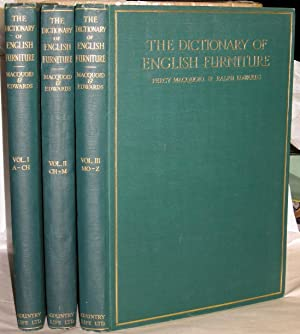 The Dictionary of English Furniture. From the: Macquoid, Percy (1852¿1925)