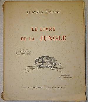 Le Livre de la Jungle: Kipling, Rudyard (1865-1936)