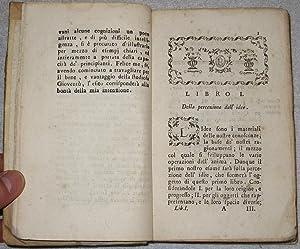 L' arte di ragionare ovvero Istitutioni logiche per uso de' giovanetti dell'abate ...