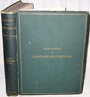 Pedigrees of the County Families of England.: Foster Joseph (1844-1905)