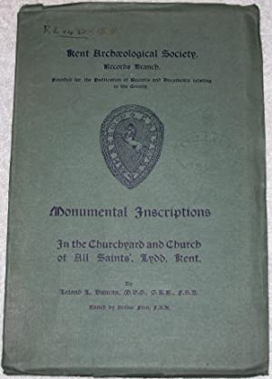 Monumental Inscriptions In the Churchyard and Church of All Saints', Lydd, Kent.: Duncan, ...