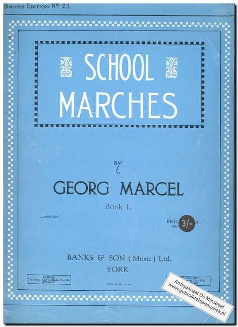 School marches book 1: Marcel, G