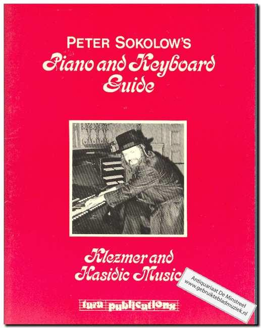 Peter Sokolow's Piano and Keyboard Guide - Sokolow, Peter