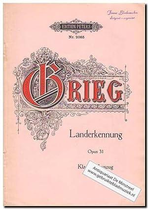 Landerkennung Op 31: Grieg, Edvard