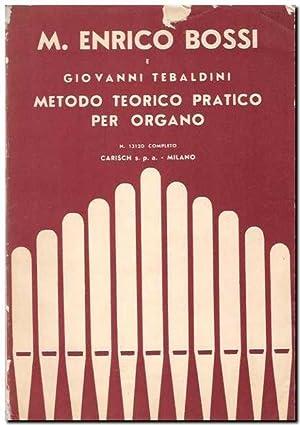 Metodo teorico pratico per organo: Bossi, M.Enrico en