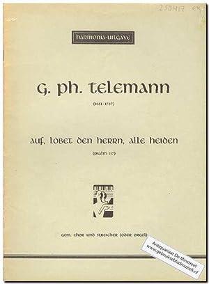 Auf lobet den Herrn, alle Heiden: Telemann, Georg Phillip