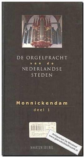 Monnickendam 1 - De orgelpracht van de Nederlandse steden + CD: Seijbel, M