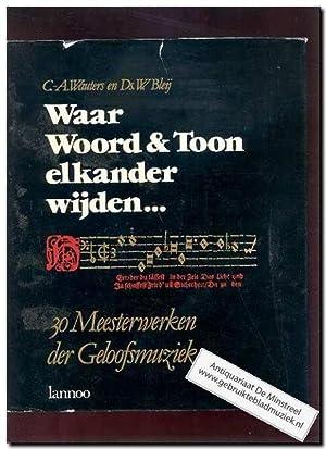Waar woord em toon elkander wijden: Wouters, G.A. en Bleij, Ds W.