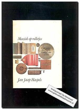 Muziek op rolletjes: Haspels, Jan Jaap