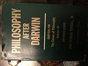 Philosophy After Darwin: Chapters for The Career of Philosophy Volume III, and Other Essays