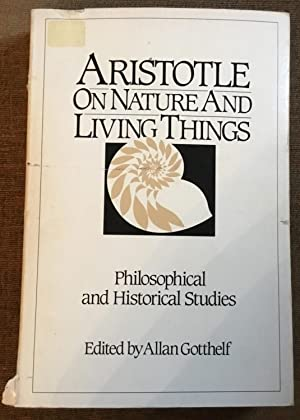 Aristotle on Nature and Living Things: Philosophical and Historical Studies
