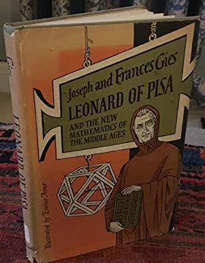 Leonard of Pisa and the new mathematics of the middle ages