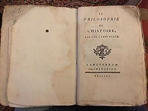 LA PHILOSOPHIE DE HISTOIRE PAR FEU L'ABBE: VOLTAIRE et [Pierre-Henri