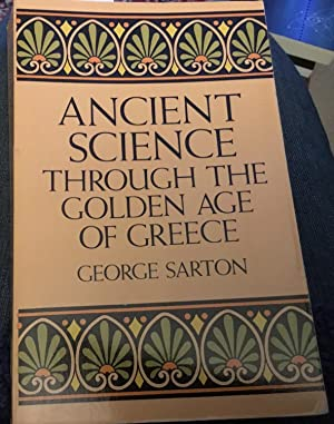 Ancient Science through the Golden Age of Greece (Dover classics of science and mathematics)