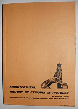 Architectural History of Ethiopia in Pictures.: LINDAHL, Bernhard.