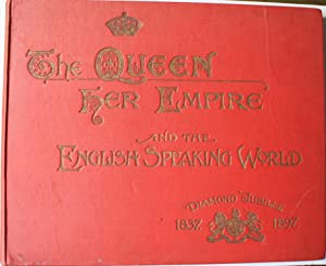 The Queen, Her Empire and the English: SITWELL, Isla.