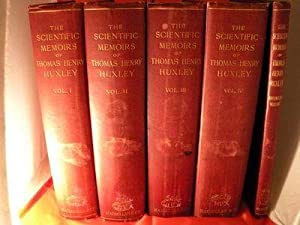 The Scientific Memoirs of Thomas Henry Huxley [complete in 5 volumes including supplement]