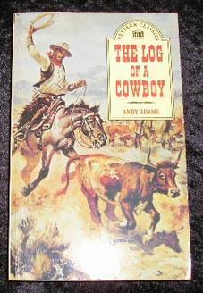 The Log of a Cowboy: Andy Adams