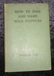 How to Find and Name Wild Flowers: Thomas Fox