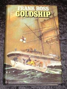 Goldship: Frank Ross