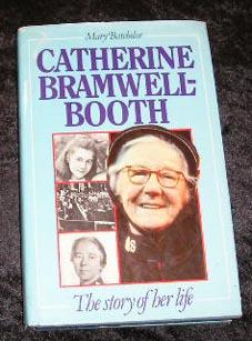 Catherine Bramwell-booth - The Story of Her: Mary Batchelor