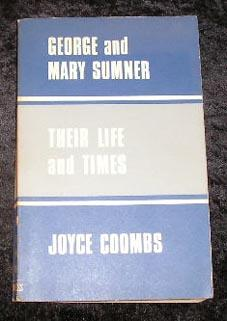 George and Mary Sumner Their Life and: Joyce Coombs