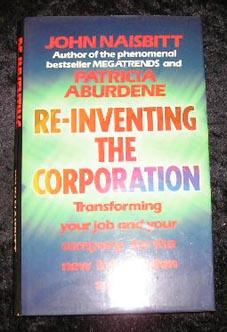 Re-Inventing the Corporation: John Naisbitt &