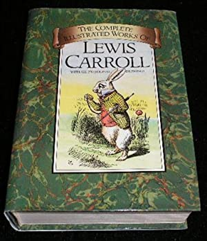 The Complete Illustrated Works: Lewis Carroll