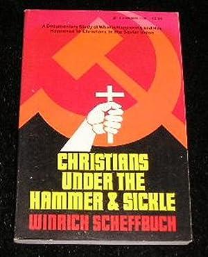 Christians Under the Hammer and Sickle: Winrich Scheffbuch