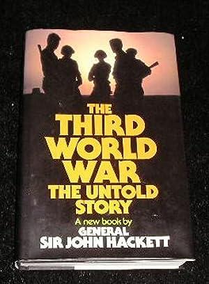 The Third World War the Untold Story: General Sir John