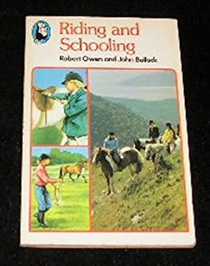 Riding and Schooling: Robert Owen and