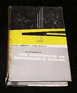 The Mechanics of Deformable Bodies: Marvin Stippes, Gerald
