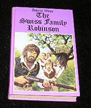 The Swiss Family Robinson: Johann Wyss