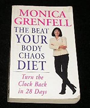 The Beat Your Body Chaos Diet