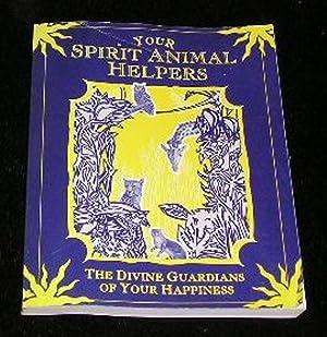 Your Spirit Animal Helpers